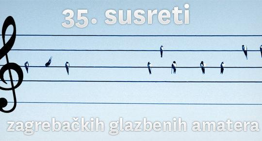 35. susreti zagrebačkih glazbenih amatera