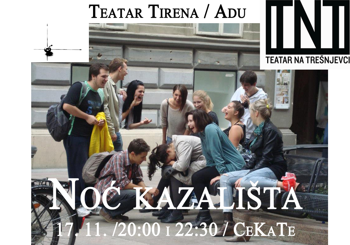 Noć kazališta u Teatru na Trešnjevci / ulaz slobodan