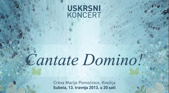 Uskrsni koncert Cantate Domino!