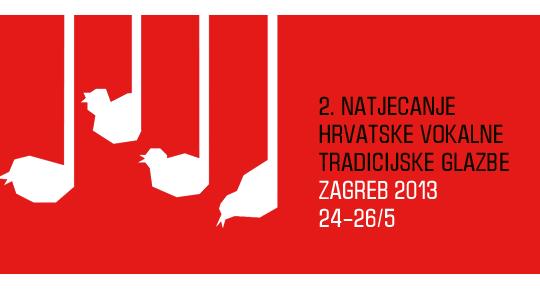 Rezultati 2. natjecanja hrvatske tradicijske vokalne glazbe _ Zagreb 2013