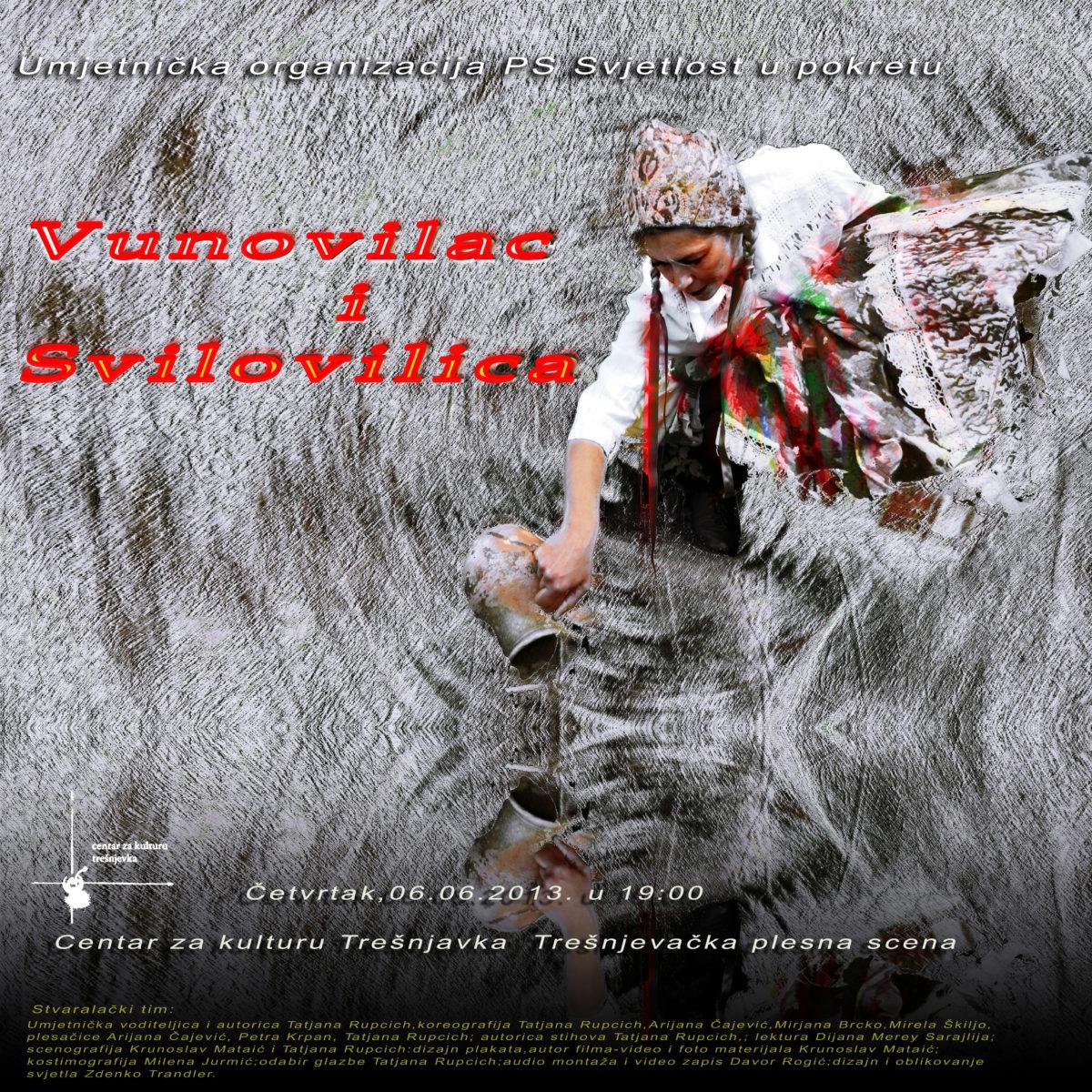 Vunovilac i Svilovilica / plesna predstava Tatjane Rupcich / 6. 6. / 19:00