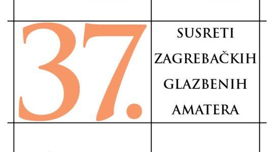 37. susreti ZG glazbenih amatera (raspored koncerata)