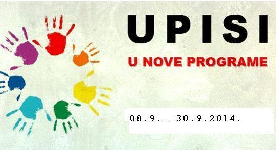 UPISI U PROGRAME ZA ŠKOLSKU GODINU 2014/2015 OD 08. RUJNA