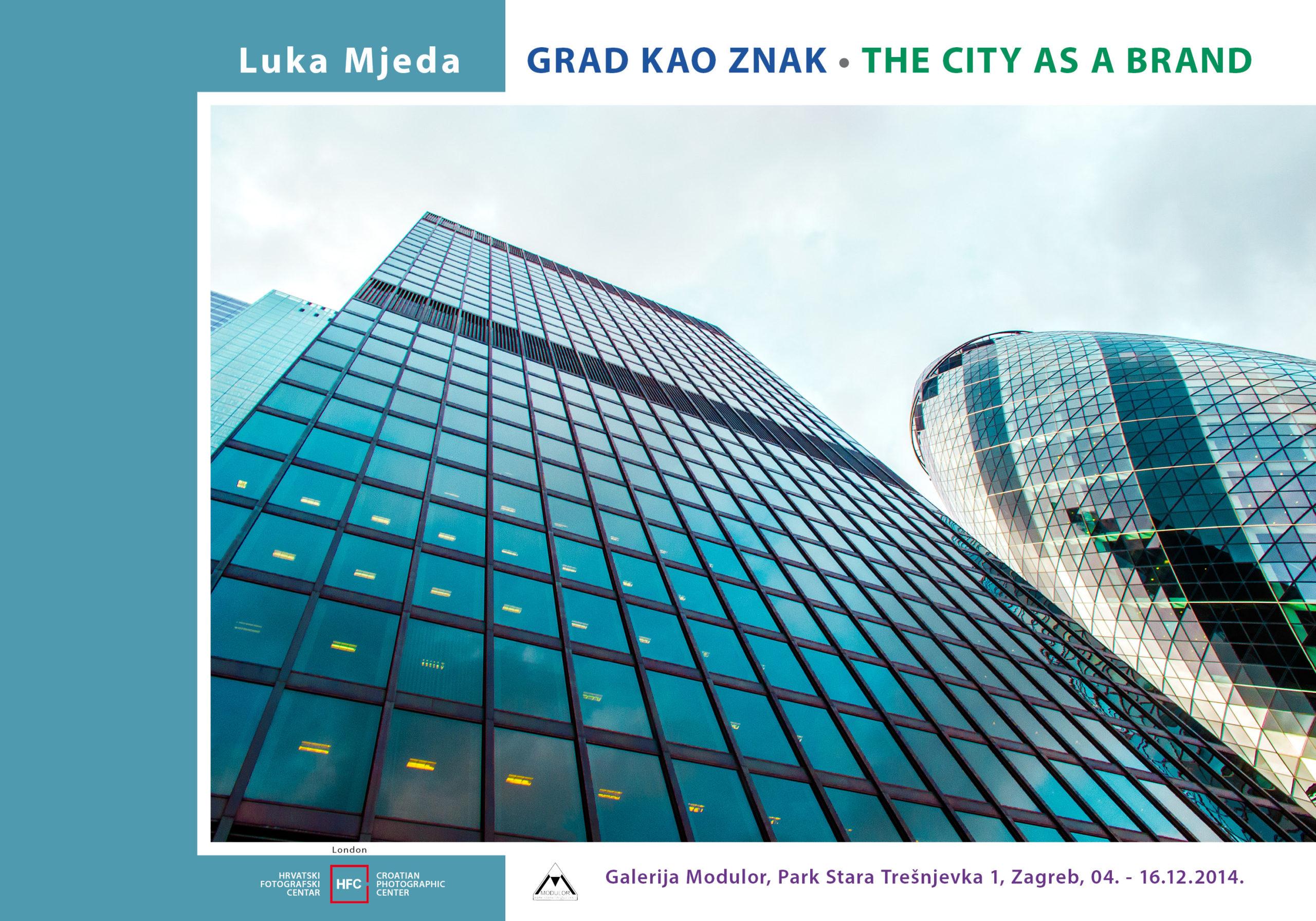 GRAD KAO ZNAK/Luka Mjeda, fotografije