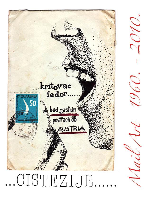 CISTEZIJE-mail art  1960.-2010.