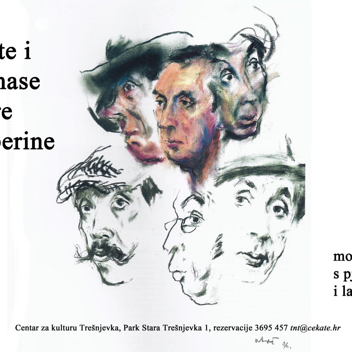 OTKAZANA PREDSTAVA Geste i grimase  Špire Guberine / 15. 5. / 20:00