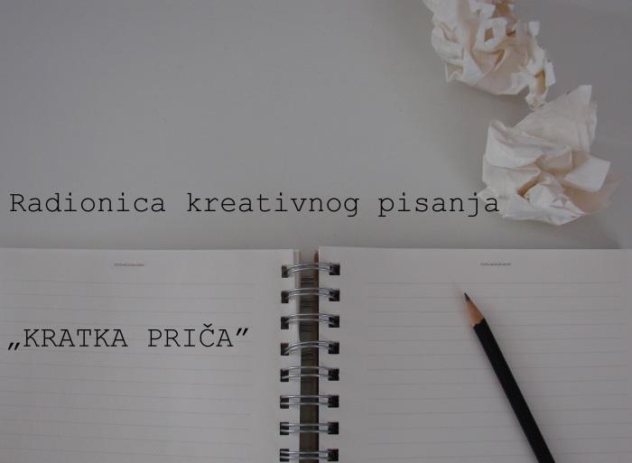 UPISI / Radionica kreativnog pisanja:  KRATKA PRIČA
