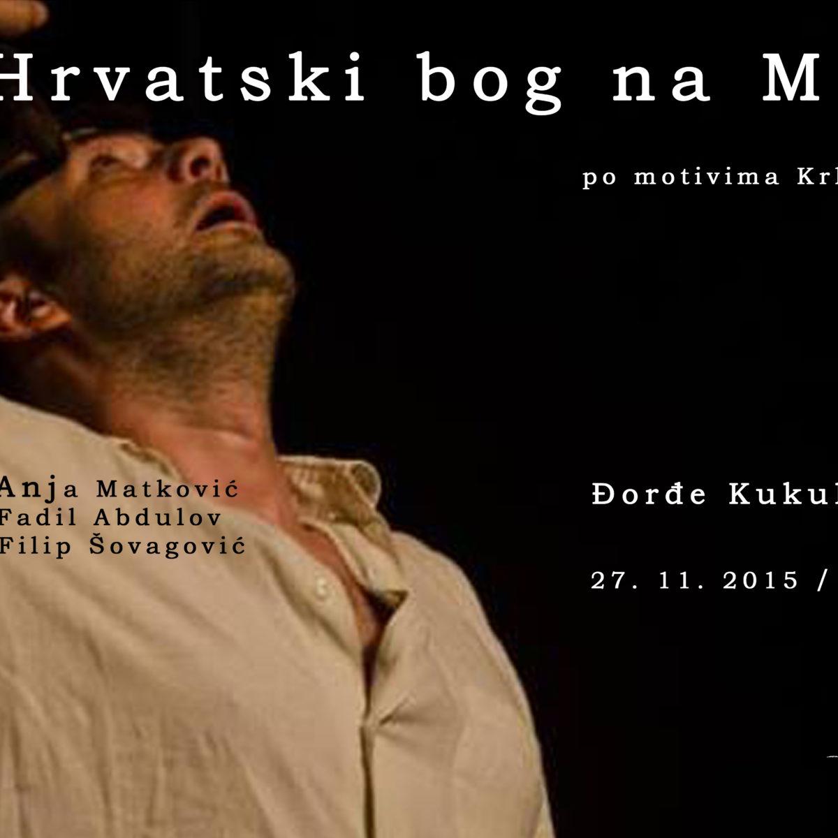 PREDSTAVA: Hrvatski bog na Marsu / 27. 11. / 20:00