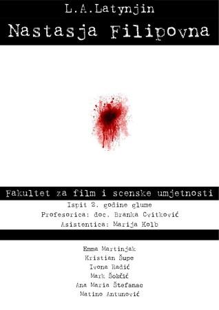 L. A. Latynjin: Nastasja Flipovna / Fakultet filmskih i scenskih umjetnosti Zagreb