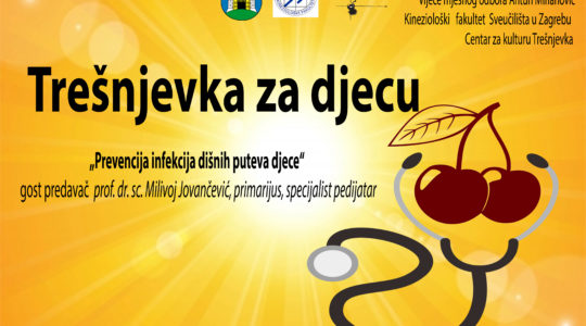 "TREŠNJEVKA ZA DJECU  ""Prevencija infekcija dišnih puteva djece"", predavanje i diskusija"