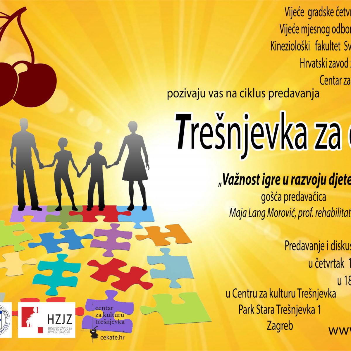 """Ciklus zdravstvenih tribina za djecu """"Trešnjevka za djecu"""" / Važnost igre u razvoju djeteta"""