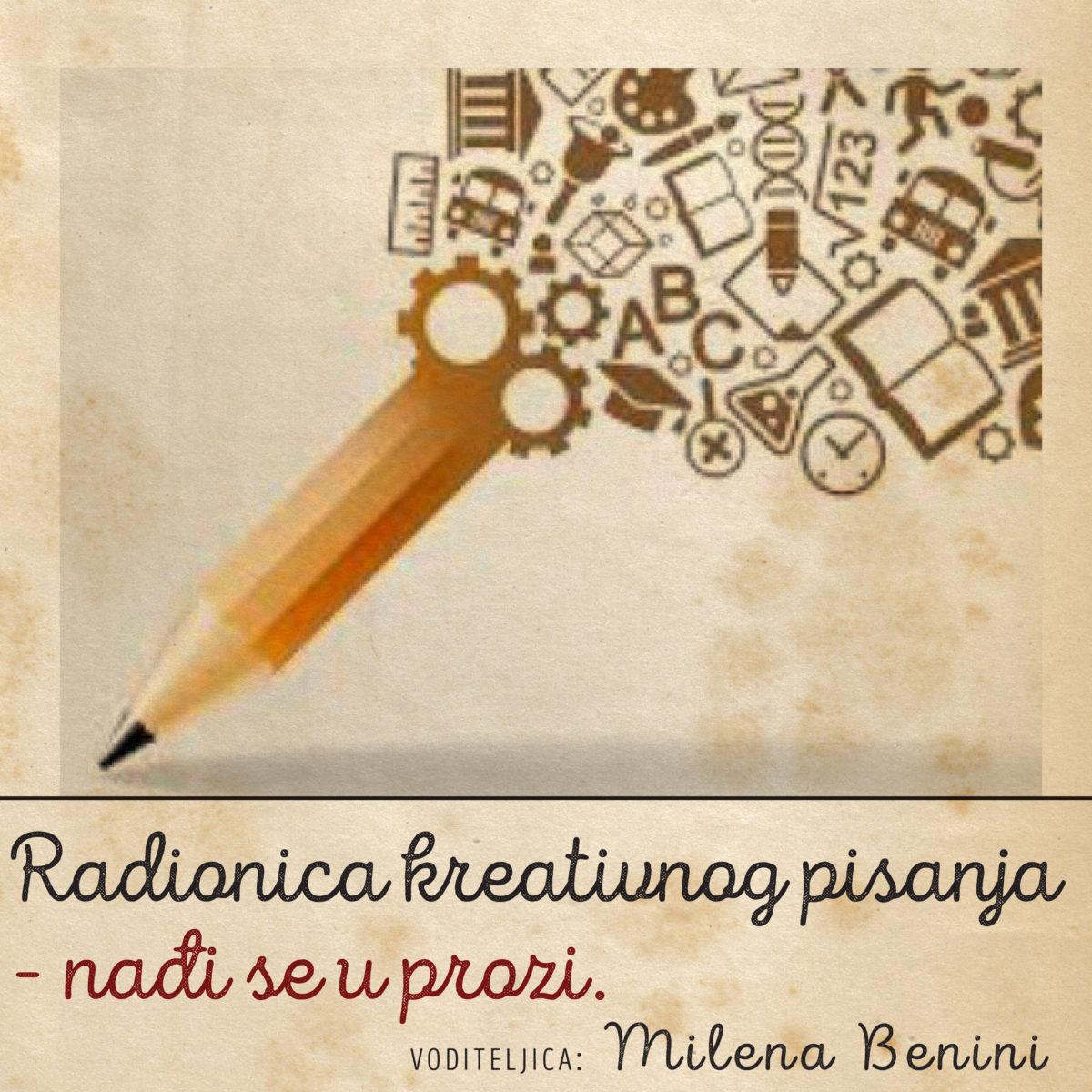 Radionica kreativnog pisanja – NAĐI SE U PROZI!