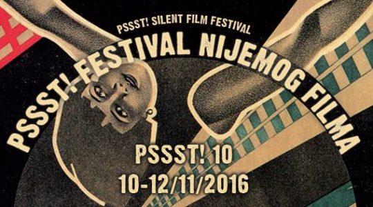 10. PSSST! Festival nijemog filma