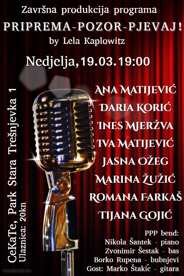 KONCERT: Priprema-Pozor-Pjevaj! by Lela Kaplowitz