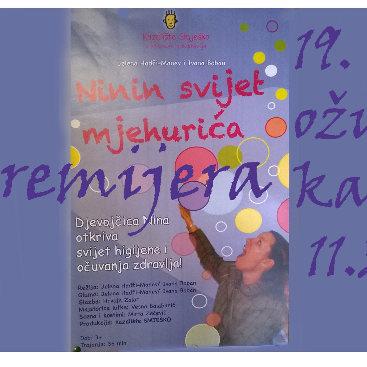 PREMIJERA: Ninin svijet mjehurića / Kazalište Smješko / 19. 3. / 11.30 / dob 3+