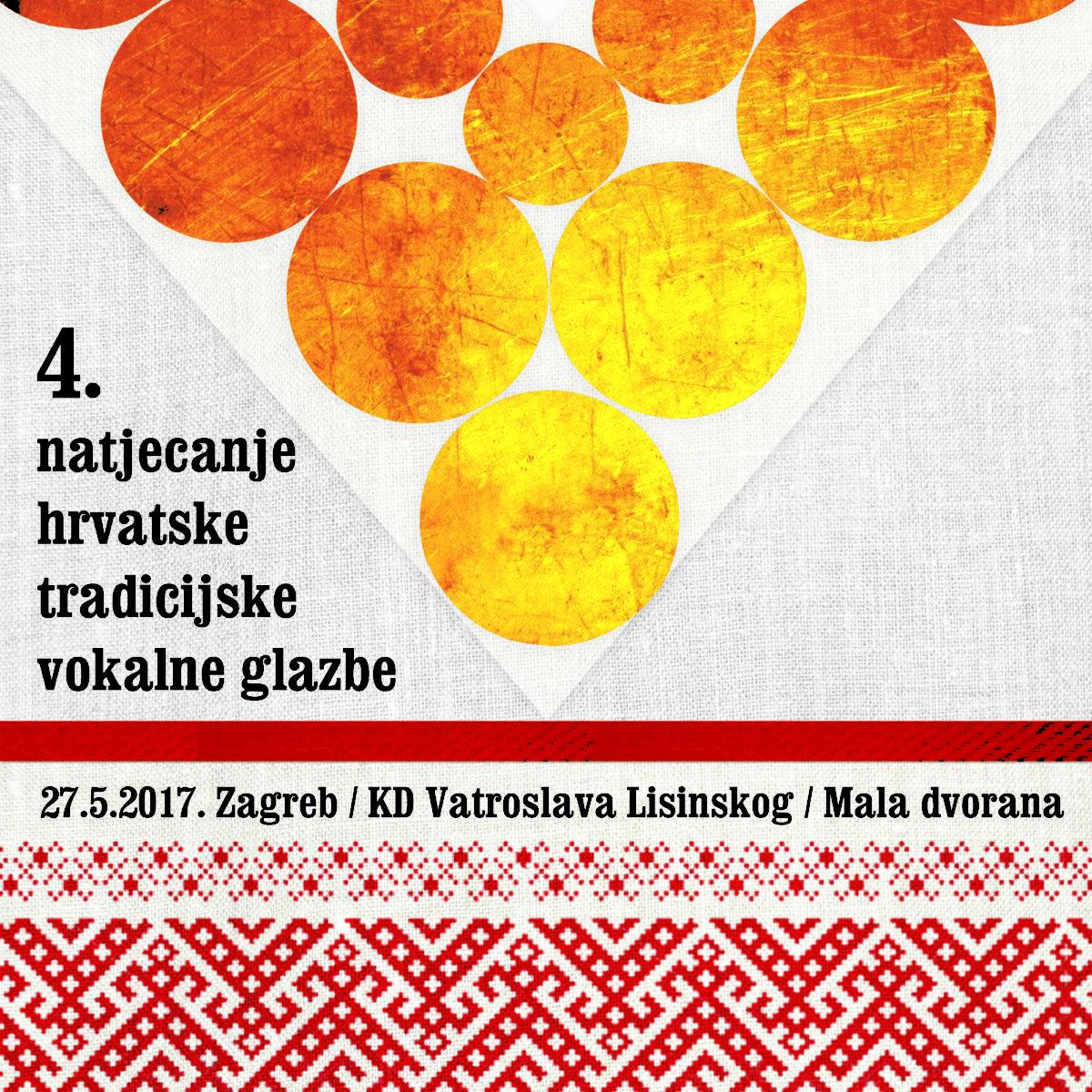 Rezultati 4. Natjecanja hrvatske tradicijske vokalne glazbe-Zagreb 2017.