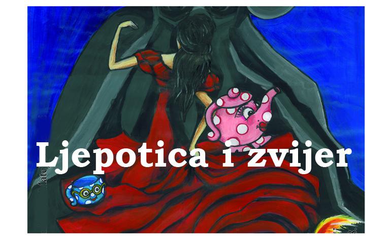 """NEDJELJNA MATINEJA: """"Ljepotica i zvijer"""" / 28. 1. / 11.30 / dob 3+"""