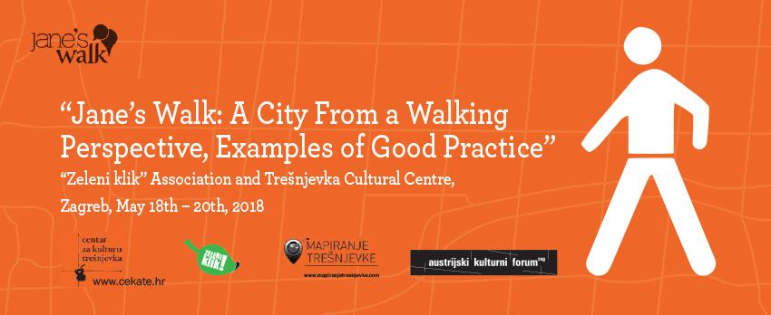 Seminar/Jane's Walk: grad iz hodajuće perspektive, primjeri dobre prakse