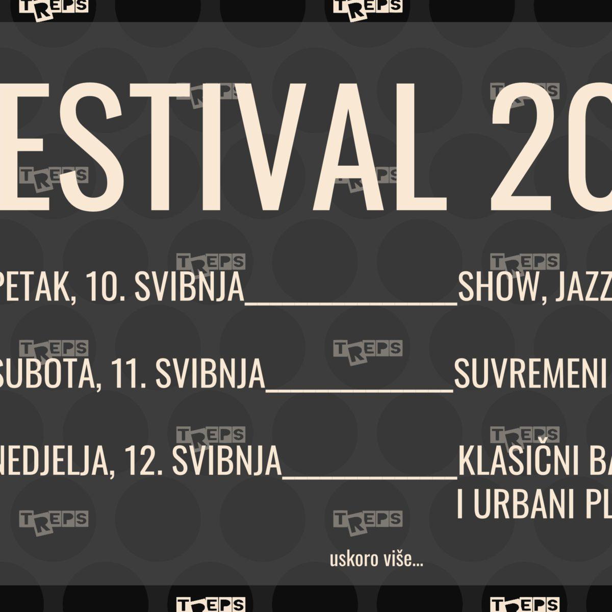 TREPS FESTIVAL 10.-12.5.2019.