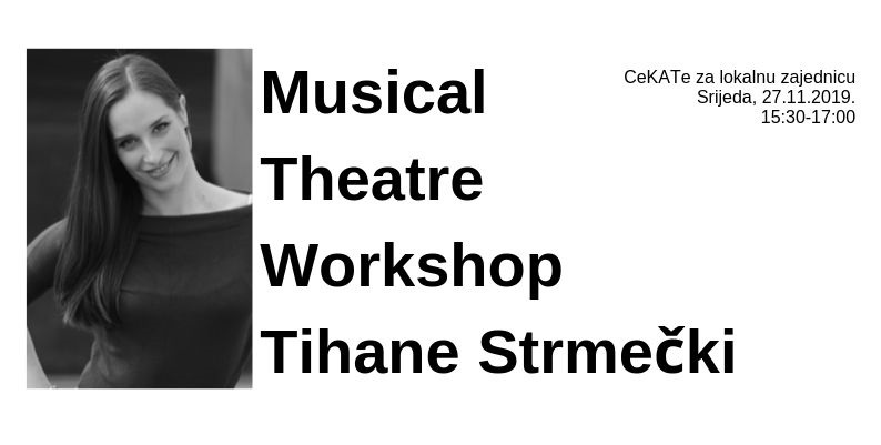 Musical Theatre Workshop Tihane Stmečki 27.11.