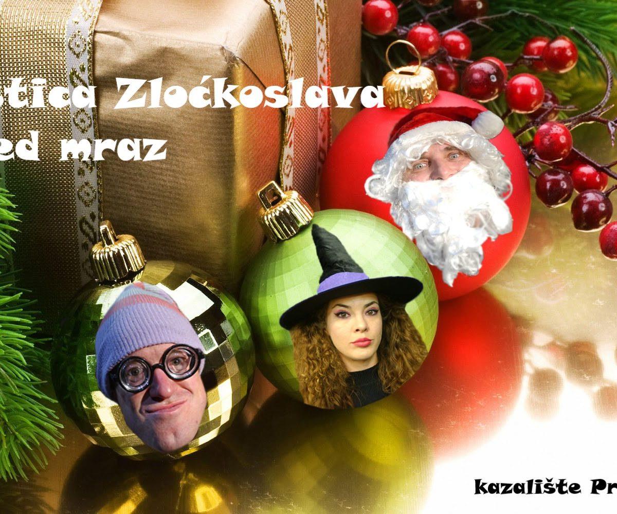 Vještica Zloćkoslava i Djed Mraz 12.12. u 10 i 11 sati
