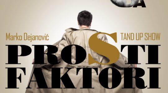 PROSTI FAKTORI, stand up comedy show