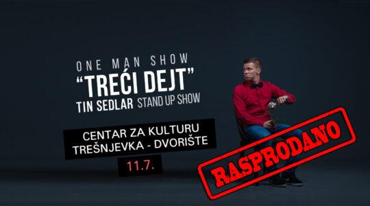 TREĆI DEJT – TIN SEDLAR STAND UP SHOW