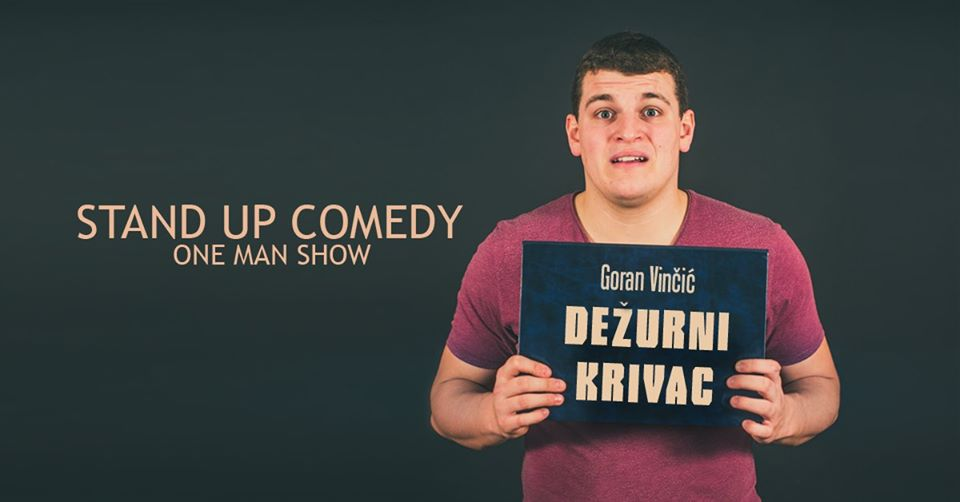DEŽURNI KRIVAC, stand up comedy show
