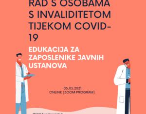 LJUDSKA PRAVA I RAD S OSOBAMA S INVALIDITETOM TIJEKOM COVID-19: EDUKATIVNI PROGRAM