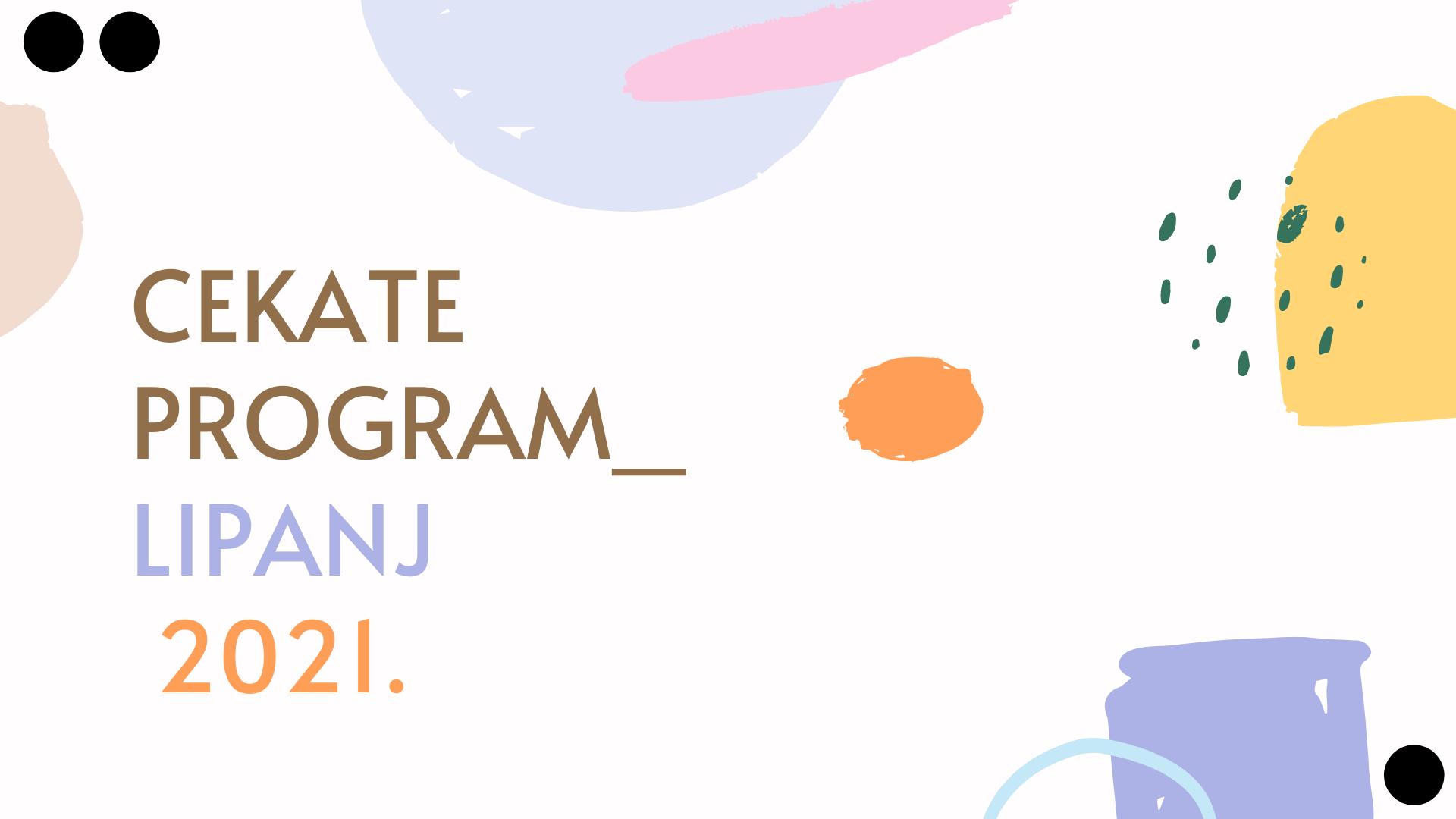 Mjesečni program za lipanj 2021.