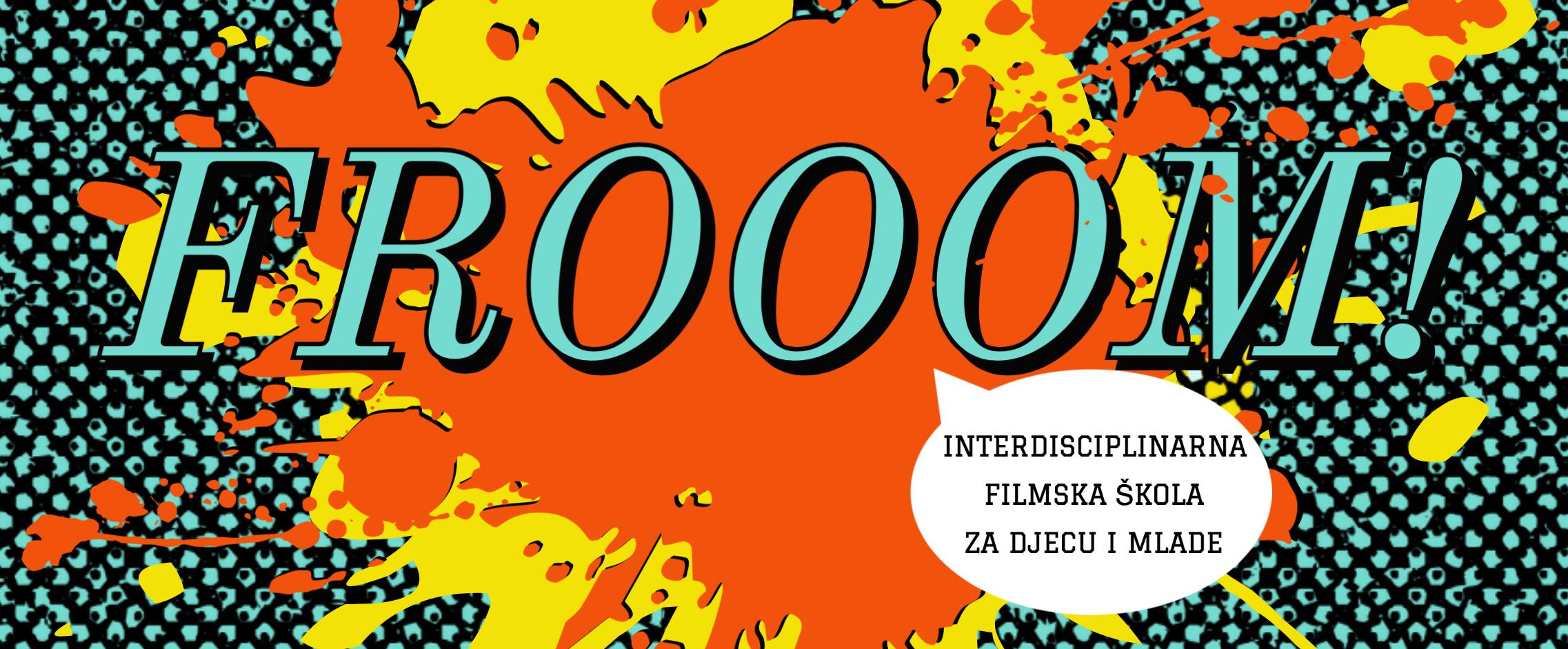 FROOOM! filmska škola za djecu i mlade